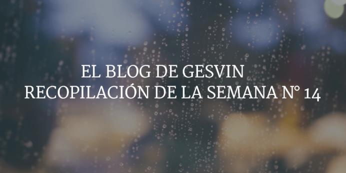 Semana14-15-BlogGesvin