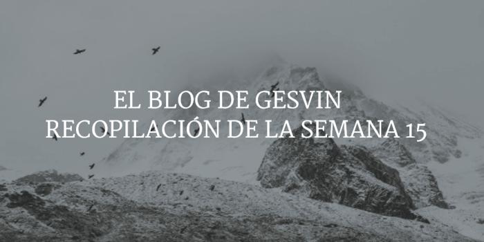 Semana15-15-BlogGesvinn