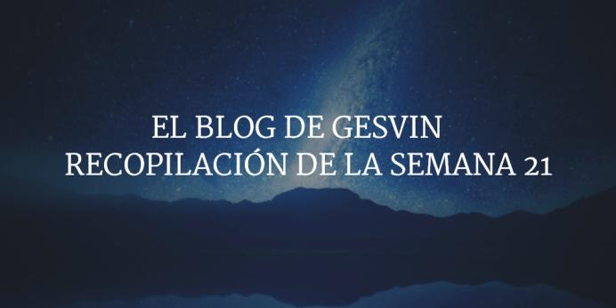 Semana21-15-BlogGesvin