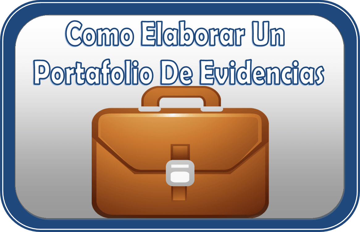 Portafolio de Evidencias – Ejemplos y Formatos para Descargar ...