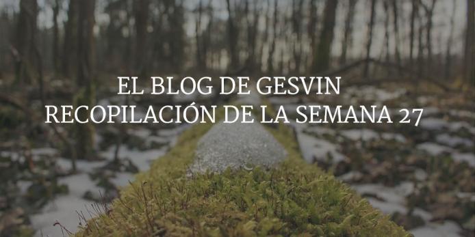 Semana27-15-BlogGesvin