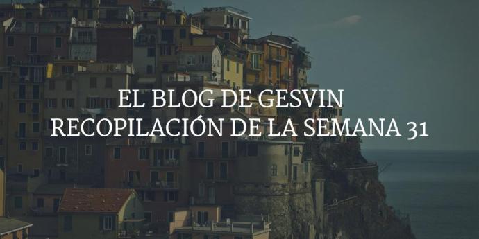 Semana31-15-BlogGesvin
