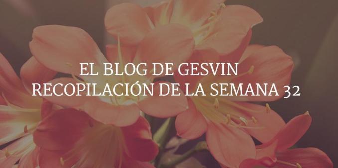 Semana32-15-BlogGesvin