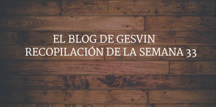 Semana33-15-BlogGesvin