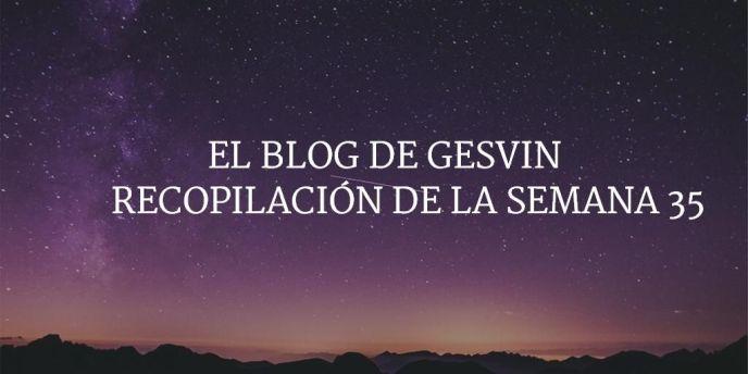 Semana35-15-BlogGesvin