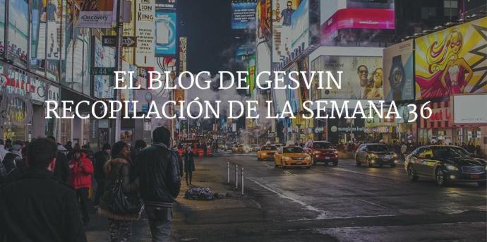 Semana36-15-BlogGesvin