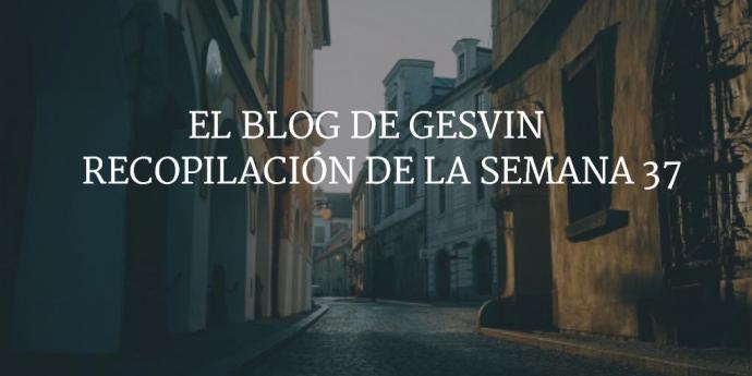 Semana37-15-BlogGesvin