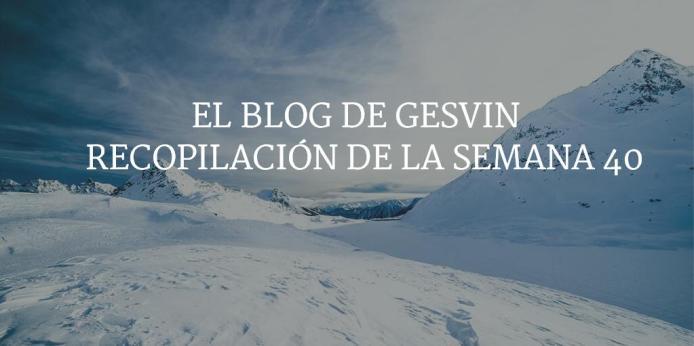 Semana40-15-BlogGesvin