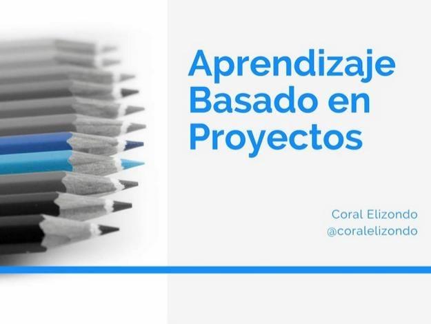 AprendizajeBasadoProyectosEnfoqueHerramientasEjemplos-Presentación-BlogGesvin