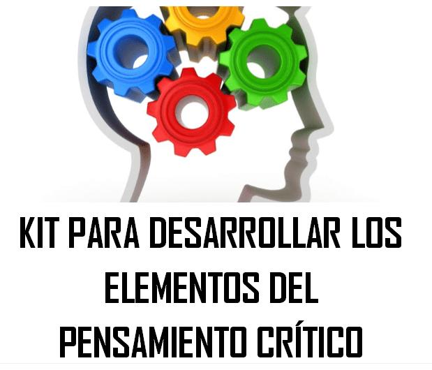 Kit para Desarrollar el Pensamiento Crítico.