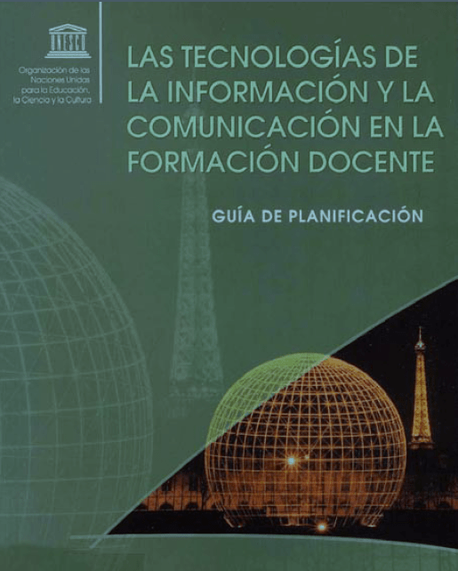 Las TIC en la Formación Docente – Guía de Planificación UNESCO | eBook