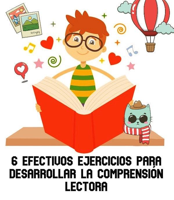 6 Efectivos Ejercicios para Desarrollar la Comprensión Lectora.
