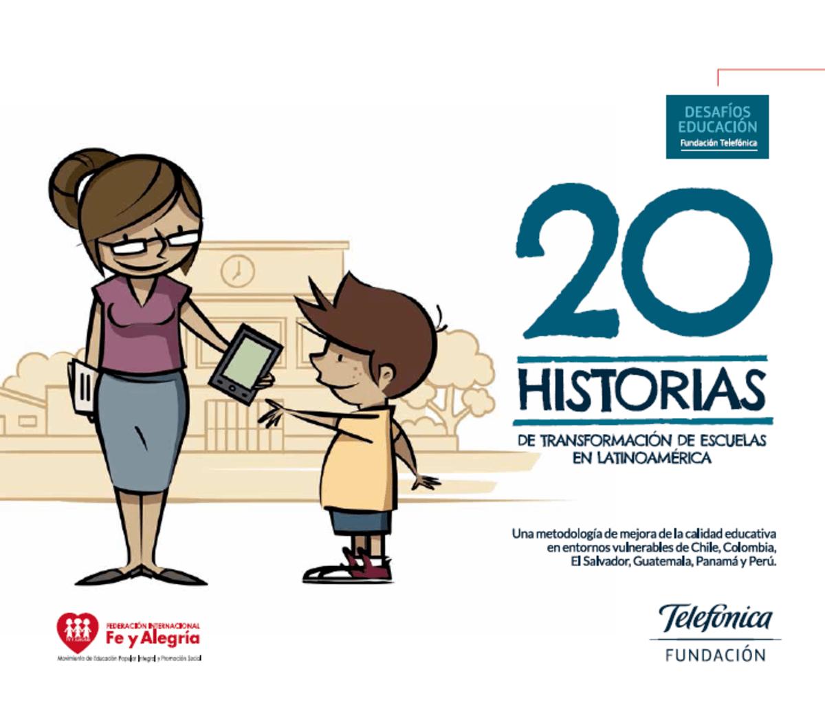 20 Historias de Transformación de Escuelas Latinoamericanas.