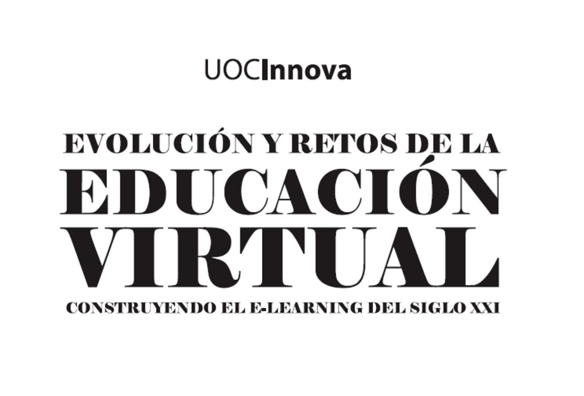 Educación Virtual - Evolución y Retos del Siglo XXI.
