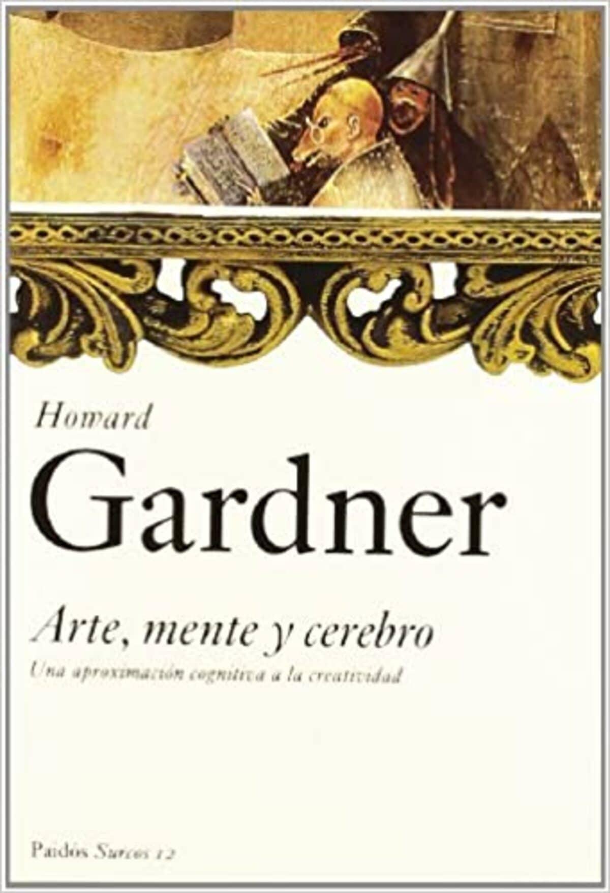 Arte, Mente y Cerebro - Howard Gardner.