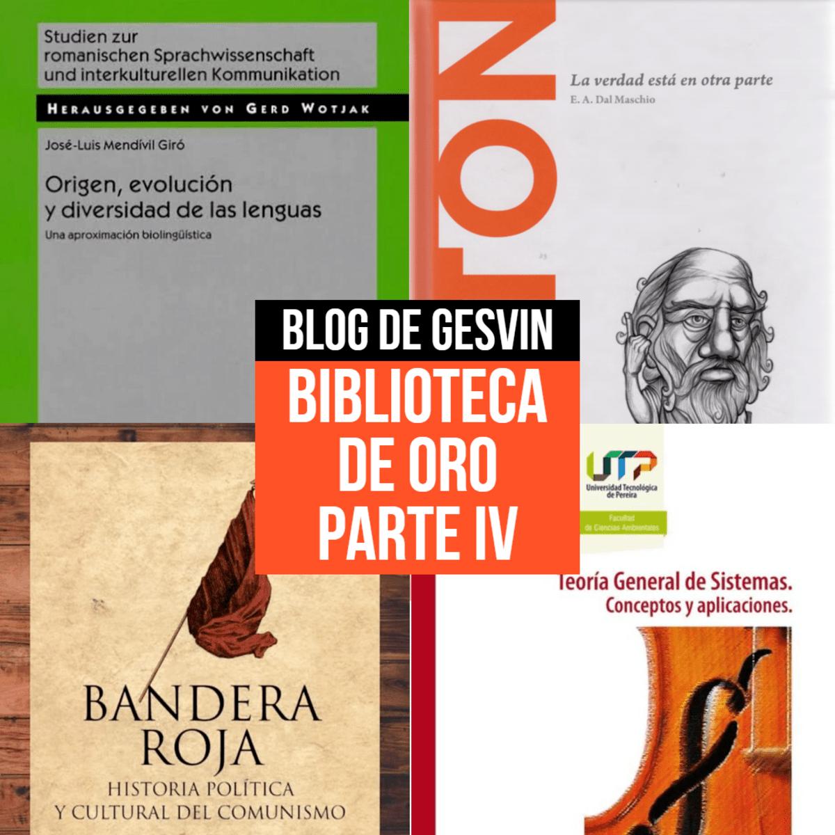 Biblioteca de Oro - Parte IV.