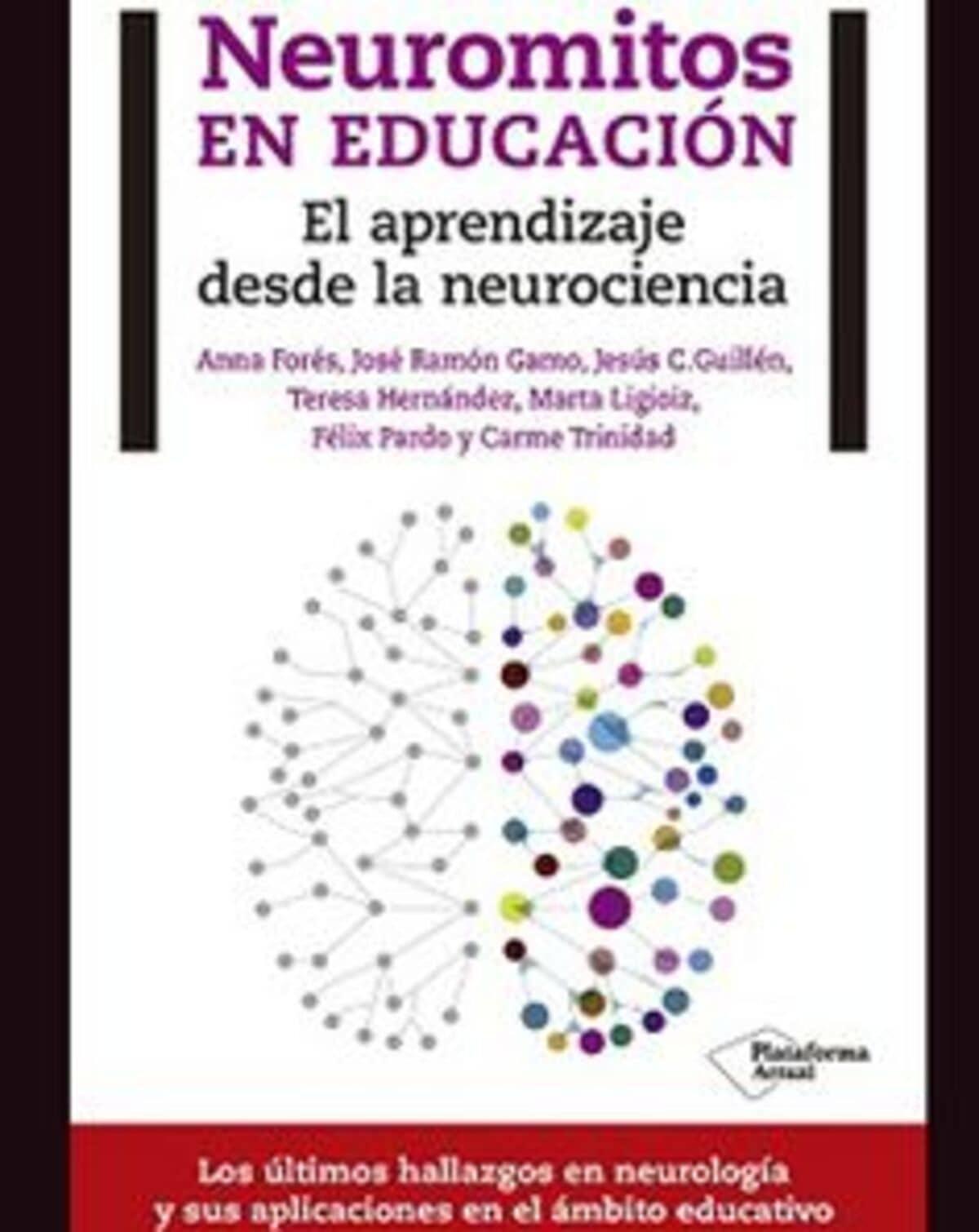 Neuromitos en Educación - El Aprendizaje desde la Neurociencia.